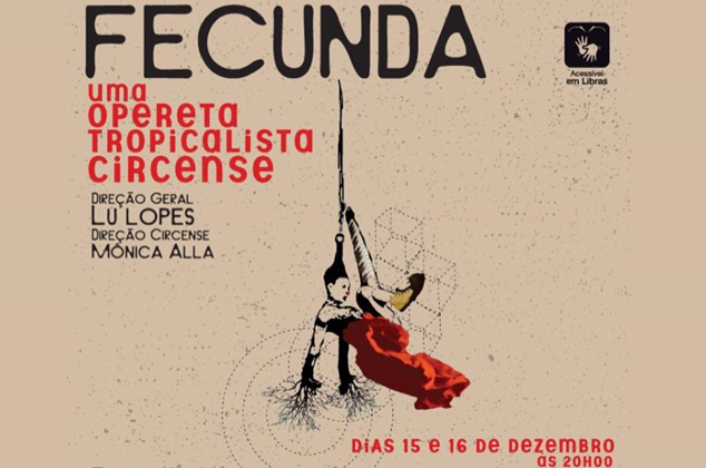 Noite de Gala do Circo, no Teatro Municipal, dias 15 e 16 de dezembro, presta homenagem às mulheres por meio do espetáculo 'Fecunda'